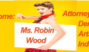 Welcome  Ms. Robin Wood-Montes Attorney for the 'Dermal Art Industry'